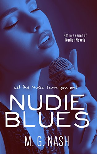 Book: Nudie Blues - Let the Music Turn You On! by M. G. Nash