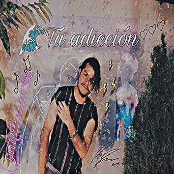 Tú adicción 2