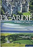 La Picardie à tire d'aile - Photographies aériennes de Philippe Frutier