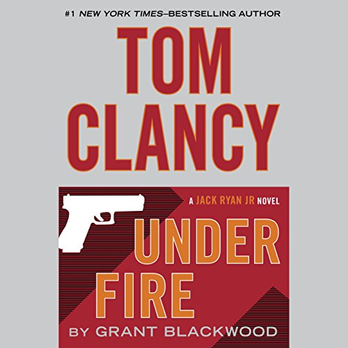 Tom Clancy Under Fire audiobook cover art
