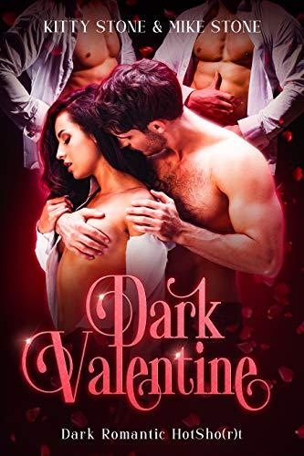 Dark Valentine: Dark Romantic HotSho(r)t (Darkstones HotSho(r)ts 2021)