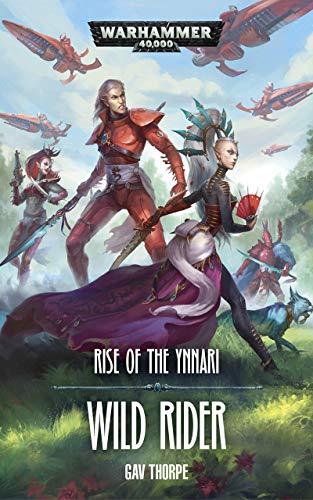 Wild Rider (Rise of the Ynnari Book 2)