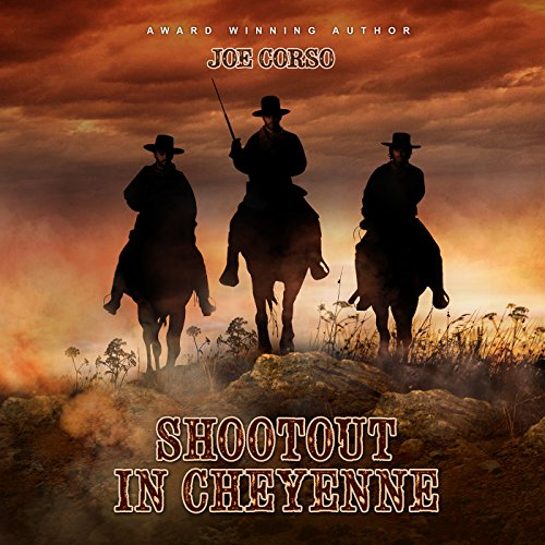 Shootout in Cheyenne audiobook cover art