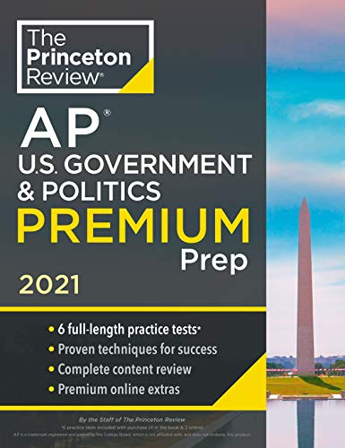 Compare Textbook Prices for Princeton Review AP U.S. Government & Politics Premium Prep, 2021: 6 Practice Tests + Complete Content Review + Strategies & Techniques 2021 College Test Preparation  ISBN 9780525569664 by The Princeton Review