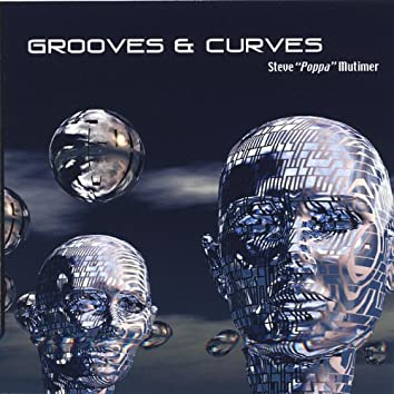 Grooves & Curves