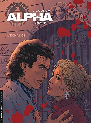 Alpha - tome 1 - L'Échange (nouvelle couverture)