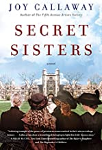 Secret Sisters: A Novel
