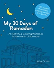 My 30 Days of Ramadan: Activity and Coloring Workbook about Islam