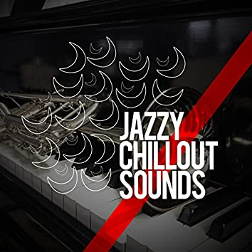 Jazzy Chillout Sounds