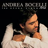 Songtexte von Andrea Bocelli - Aria: The Opera Album