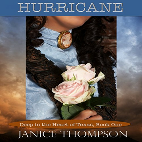 Hurricane: Deep in the Heart of Texas, Book 1 audiobook cover art