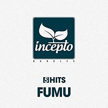 5 Hits: Fumu