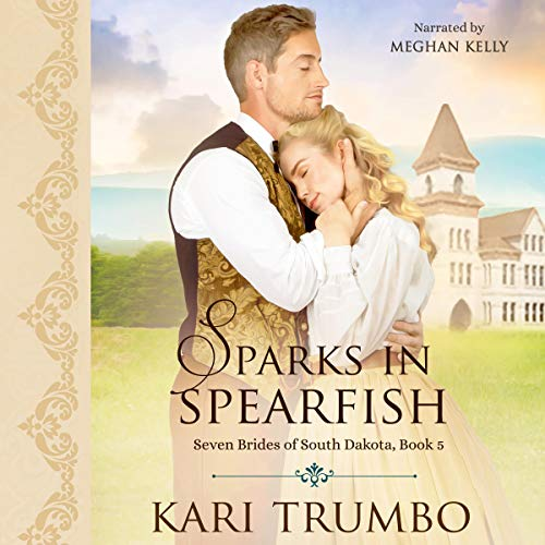 Sparks in Spearfish audiobook cover art