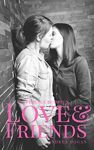 Amor y amigas de Andrea Hogan