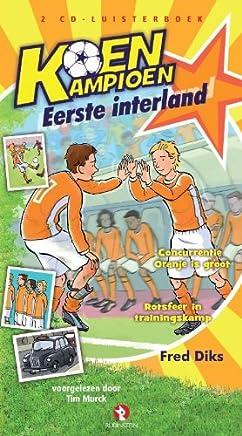 Koen Kampioen - Eerste interland: luisterboek