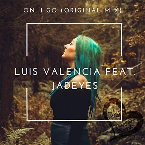 Luis Valencia (BE) & Jadeyes