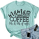 Koodred Women's Short Sleeve T Shirts Cute Graphic Letters Print Mama Needs Coffee Casual Summer Cotton Tees Tops (Green,XXXX-L)