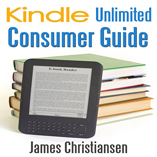 Kindle Unlimited Consumer Guide cover art
