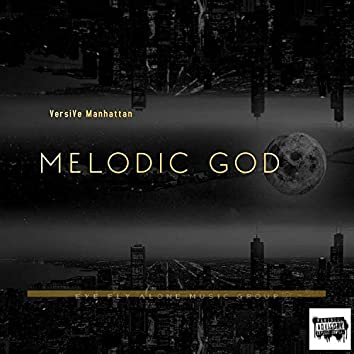 Melodic God