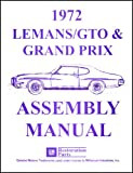 1972 PONTIAC GTO, GRAND PRIX, & LeMANS FACTORY ASSEMBLY INSTRUCTION MANUAL Includes Luxury & Sport - Fully Illustrated, Step-By-Step Guide 72