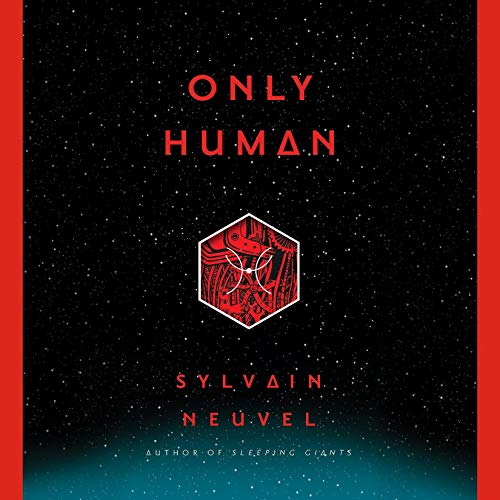 Only Human                   Auteur(s):                                                                                                                                 Sylvain Neuvel                               Narrateur(s):                                                                                                                                 William Hope,                                                                                        Charlie Anson,                                                                                        Laurence Bouvard,                   Autres                 Durée: 8 h et 43 min     51 évaluations     Au global 4,4