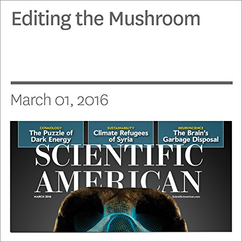 Editing the Mushroom                   By:                                                                                                                                 Stephen S. Hall                               Narrated by:                                                                                                                                 Jef Holbrook                      Length: 31 mins     Not rated yet     Overall 0.0