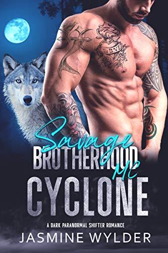 Cyclone: A Dark Paranormal Shifter Romance (Savage Brotherhood MC Book 7) (English Edition)