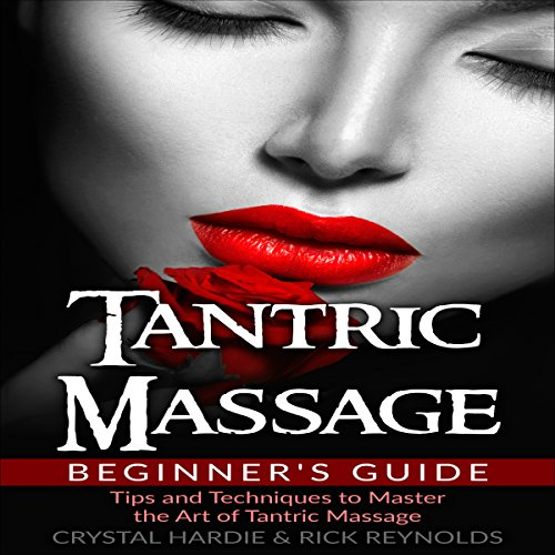Tantric Massage Beginner's Guide audiobook cover art