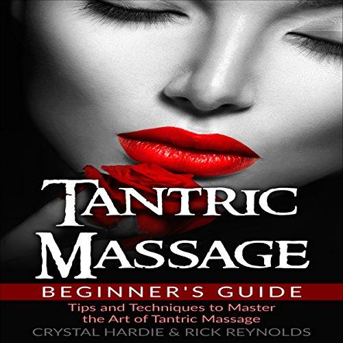 Tantric Massage Beginner's Guide cover art