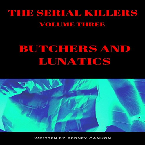 The Serial Killers audiobook cover art