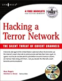 Hacking a Terror Network: The Silent Threat of Covert Channels