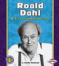 Roald Dahl: A Life of Imagination (Pull Ahead Books: Biographies)