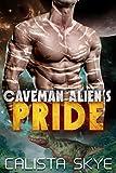 Caveman Alien's Pride (Caveman Aliens Book 4)
