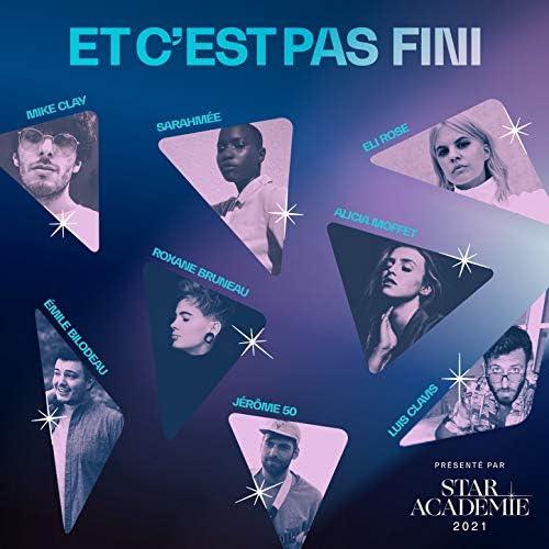 Star Académie feat. Alicia Moffet, Eli Rose, Émile Bilodeau, Jérôme 50, Luis Clavis, Mike Clay, Roxane Bruneau, Sarahmée & D R M S