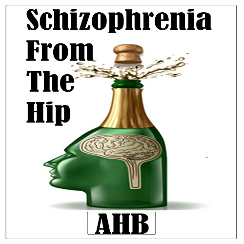 Schizophrenia from the Hip cover art