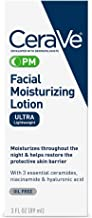 CeraVe Facial Moisturizing Lotion PM   3 Ounce   Ultra Lightweight, Night Face Moisturizer   Packaging May Vary