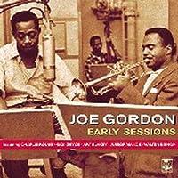 Early Sessions by Joe Gordon (2005-04-26)