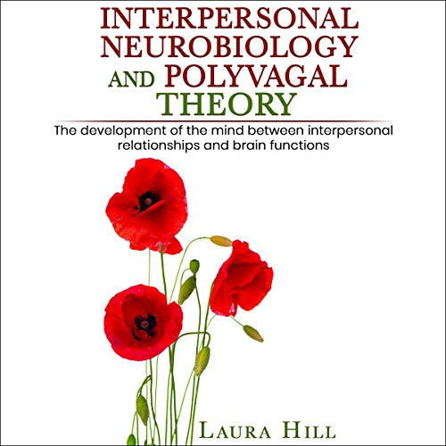 Couverture de Interpersonal Neurobiology and Polyvagal Theory