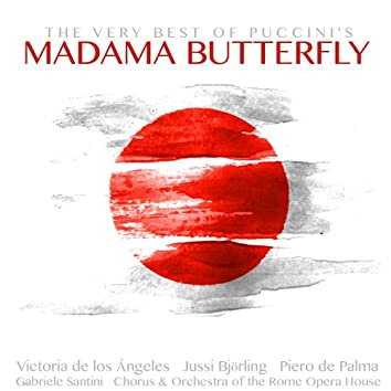 The Very Best of Puccini's Madama Butterfly