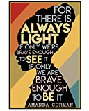 Dosfixy The Hill We Climb The Always Light Amanda Gorman Brave Enough Poster (16x24)
