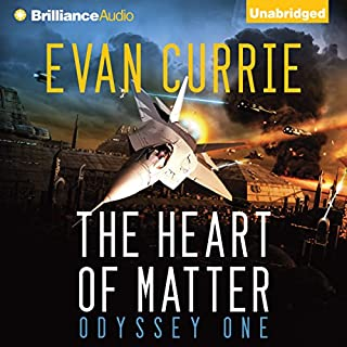 The Heart of Matter     Odyssey One, Book 2              Written by:                                                                                                                                 Evan Currie                               Narrated by:                                                                                                                                 Benjamin L. Darcie                      Length: 15 hrs and 19 mins     1 rating     Overall 5.0