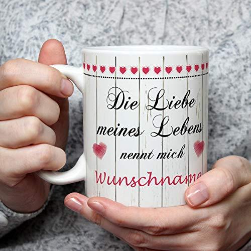 Geschenk Tasse Liebe meines Lebens Spruch mit Namen personalisiert Liebesgeschenk Valentinsgeschenk für Frauen Valentinstag Hochzeitstag Rot