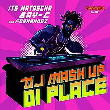 DJ Mash Up Di Place