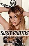 SISSY PHOTOS (Feminization, Crossdressing)