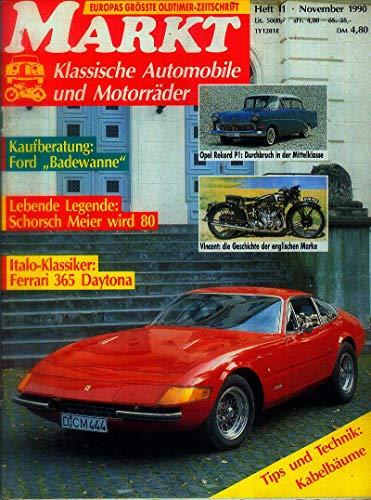 Markt Heft 11 / 1990 , Klassische Automobile und Motorräder, Kaufberatung Ford Badewanne, Ferrari 365 Daytona, Opel Rekord P 1, Vincent