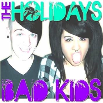 Bad Kids - Single