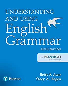 Understanding and Using English Grammar with MyEnglishLab  5th Edition