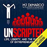 Unscripted: Life, Liberty, and the Pursuit of...