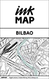 Bilbao Inkmap - maps for eReaders, sightseeing, museums, going out, hotels (English) (English Edition)