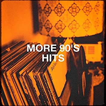 More 90's Hits